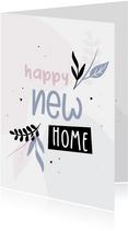 Glückwunschkarte 'Happy new Home' zum Einzug