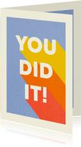 Glückwunschkarte 'You did it' bunt