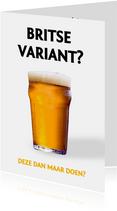 Grappige Corona verjaardagskaart man - Britse variant bier