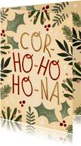 Grappige kerstkaart cor-ho-ho-ho-na met kersttakjes kader
