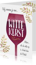 Grappige kerstkaart Witte kerst wijn