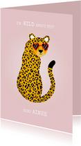Grappige liefdekaart met panter I'm wild about you & naam