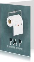 Grappige vaderdag kaart wc rol 'Pap je bent mijn rolmodel'