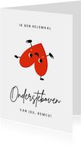 Grappige valentijnskaart - hartje ondersteboven van jou