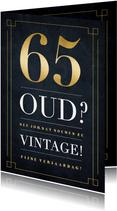 Grappige verjaardagskaart - niet oud maar vintage - 65 jaar