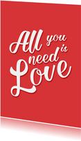Grußkarte Liebe All you need is love