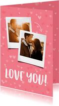 Grußkarte 'love you' mit zwei Fotos und Herzen