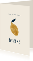 Grußkarte my main squeeze mit Zitrone