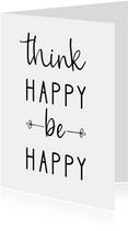 Grußkarte Spruch 'Think happy be happy'