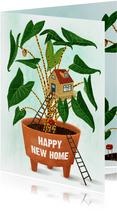 Happy new home, felicitatie kaart kamerplant met tiny home