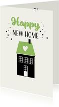 Happy New Home vrolijke kaart met hartje voor veel geluk