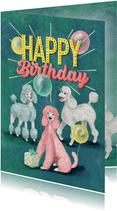 Happy Poodle Birthday! Verjaardagkaart met gekleurde poedels