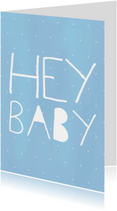 Hey Baby Blue