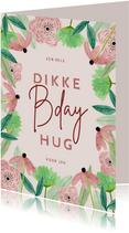 Hippe verjaardagskaart vrouw bloemenkader roze bday hug