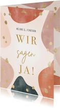 Hochzeitskarte 'Wir sagen ja' geometrisch & organisch