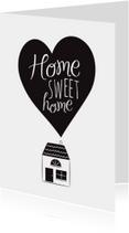 Home sweet home hartje huisje
