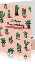Housewarming uitnodiging gezellige cactus plantjes