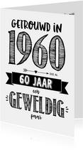 Jubileumkaart getrouwd in 1960 al 60 jaar een geweldig paar