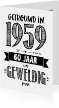 Jubileumkaart getrouwd in 1959 al 60 jaar een geweldig paar