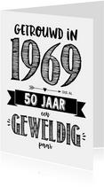 Jubileumkaarten - Jubileumkaart getrouwd in 1969 al 50 jaar een geweldig paar