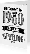Jubileumkaart getrouwd in 1980 al 40 jaar een geweldig paar