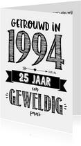Jubileumkaarten - Jubileumkaart getrouwd in 1994 al 25 jaar een geweldig paar