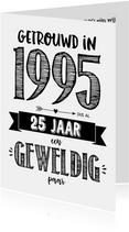 Jubileumkaart getrouwd in 1995 al 25 jaar een geweldig paar