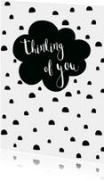 """Kaart zwartwit """"thinking of you"""" - WW"""