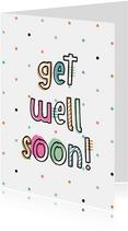 Karte Get well soon mit Konfetti