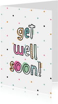 Karte Get well soon mit Konfetti