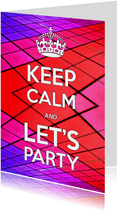 Uitnodiging Keep Calm and Let's Party 2 discovloer