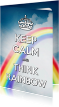 Keep Calm and Think Rainbow - SG