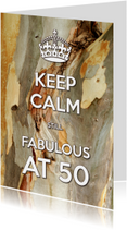 Keep Calm Fabulous at 50-2