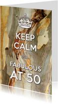 Keep Calm Fabulous at 50