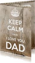 Keep Calm I love you DAD 2 - SG