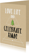 Kerst Love life and celebrate christmas