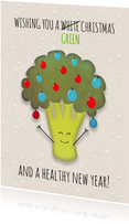 Kerstkaart broccoli staand wishing you a green Christmas