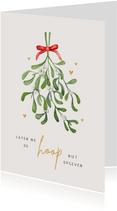 Kerstkaart christelijk hoop maretak mistletoe hartjes geloof