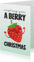 Kerstkaart grappig kawaii strawberry berry christmas aardbei