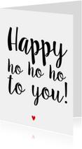 Kerstkaarten - Kerstkaart Happy Ho Ho Ho