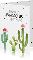 Kerstkaart have a fancactus Christmas