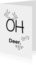 Kerstkaarten - Kerstkaart met tekst Oh Deer
