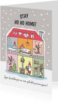 Kerstkaart stay ho ho home met huis van de kerstman