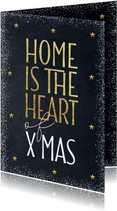 Kerstkaart verhuis Home is the heart of Xmas goud krijtbord