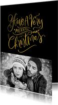 Kerstkaart zwart met goud Have a Very Merry Christmas