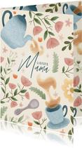 Leuke moederdag kaart met thee, bloemen en plantjes