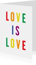 Liefde kaart love is love regenboogkleuren