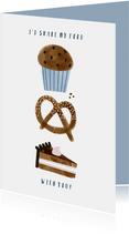 Liefdekaart I'd share my food with you en illustraties