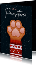 Lieve kerstkaart Stay Pawsitive met hondenpootje & kersttrui