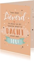 Lieve oranje kaart met spreuk 'ik moest even aan je denken'